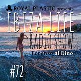 IBIZA LIFE RADIO Show#72 with Lorenzo al Dino – Summer 2016