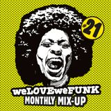 weLOVEweFUNK Monthly Mix-Up! #21 w/Kid Sundance