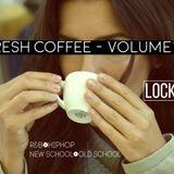 Fresh Coffee - Volume 12 - 20 Min Micro Mix - [Dirty]