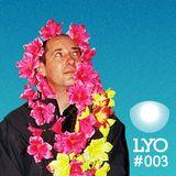 LYO#003 / Slobodan AKA DJ Brka