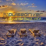 Pulsedriver - A Day At The Beach vol.4 (Continuous DJ Mix)