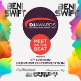 DJ Awards 2015 Bedroom DJ Competition-DJ BENI SWIFT