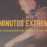 40 Minutos Extremos - By Set DjRubio Remix(Rose Club,Las Piedras)