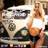 Feeling Happy #90 ♦ The Best Of Vocal Deep House Nu Disco Music Chill Out Mix 19-03-18 ♦ By Regard