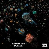 Johnny Lux - Pollux