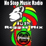 DJ PRECIOUS LAW 2018 No Stop Music Radio 和物Reggae Mix (Japanese Reggae)