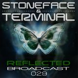 The DJ's Stoneface & Terminal Reflected Broadcast 29