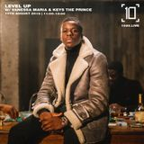 Level Up w/ Vanessa Maria & Keys The Prince - 10th August 2019