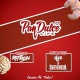 """The Pan Dulce Life"" With DJ Refresh - Episode 49 feat. DJ-X & DJ Santarosa"