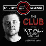 (Show 29 23:11:2019) The Club on Lisburn's 98FM with Tony Walls