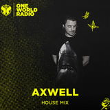 Axwell - Invite Mix (Axtone Takeover) (Tomorrowland One World Radio) 08-07-2019