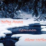 Baby Anne- Slow Motion (Geminon) 12.16.12