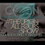 The Up On All Fours Show 001 Pre-Halloween Special October 2013