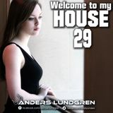 Welcome To My House 29