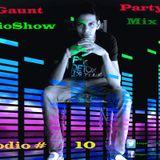 Dj Gaunt Party Life Mix Club #10