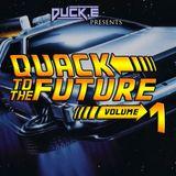 Quack to the Future Vol. 1