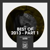 LEXIS' Best of 2013 (Part 1)