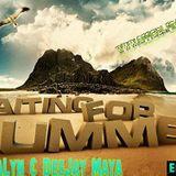 DJ Maya & DJ Alyn - Waiting For Summer (May 20, 13)