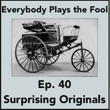 Everybody Plays the Fool, Ep. 40: Surprising Originals
