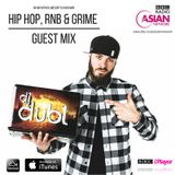 The Hip Hop, R&B & Grime Mix (BBC Asian Network) by @DJDUBL