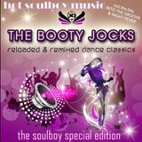 THE BOOTY JOCKS soulboy's special edition/reloaded&remixed dance classics