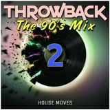 Throwback - The 90's Mix 02
