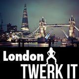 Podcast LondonTwerk it June 2016
