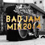 Bad Jam Mix 2014