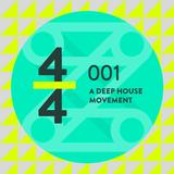4/4 001 - A Deep House Movement