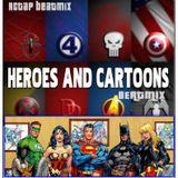 HEROES AND CARTOONS REMIX #2/RCTAP BEATMIX