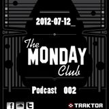 The Monday Club Podcast 002