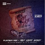 Mixtape Takeover:Playboy Hef