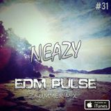 NeaZy - EDM Pulse #31 (Summer'Mix)