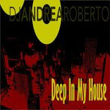 Andrea Roberto pres. Deep In My House Radioshow (Oct 12 2015)
