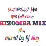 Strawberry Jam R&B KIZOMBA MIX #14 DJ Nay