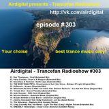 Airdigital - Trancefan Radioshow #303 2017-06-23