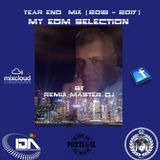 Year End Mix (2016 - 2017) My EDM Selection By Remix Master Dj