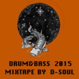 Drum&Bass 2015 - End Year Mixtape