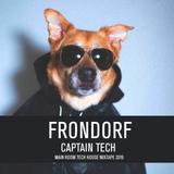 Frondorf - Captain Tech (Main Room Tech House Mixtape 2019)