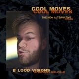 B_LOOD_VISIONS w/ Michael Melville - EP.2 [Electronic / Experimental]