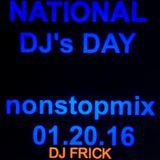 NATIONAL DJs DAY (Housepartymix) 01.20.16