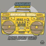 Camabuca - More About Beats