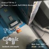 Cloak at TCR Vol. 3 w/ Sayer, LJ, LuuuX, NoFLYNN & Wonkey
