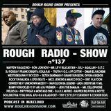 ROUGH RADIO SHOW nº137
