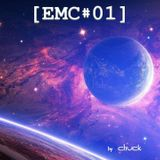 [EMC#01] Electronic Masterpieces Collection 01 with Chuck