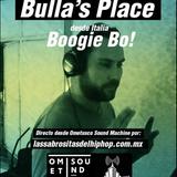 Dj Bo! @ Bulla's Place Radio Show