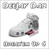 Break'em Up 6 [2015]