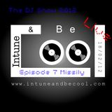 Intune & Becool The DJ Show 2012 Episode 7 with Missily