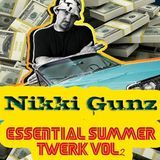 ESSENTIAL SUMMER TWERK vol.2 by Nikki Gunz