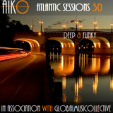 AIKO & ALR present Atlantic Sessions 30